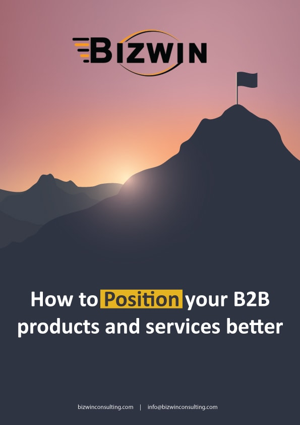 How To Position Your B2B Products and Services Better